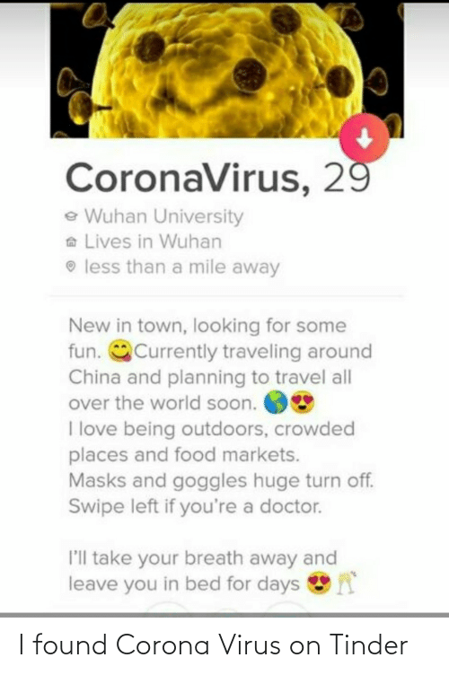 tinder: I found Corona Virus on Tinder