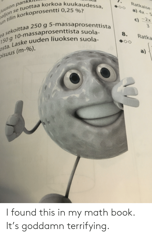 goddamn: I found this in my math book. It's goddamn terrifying.