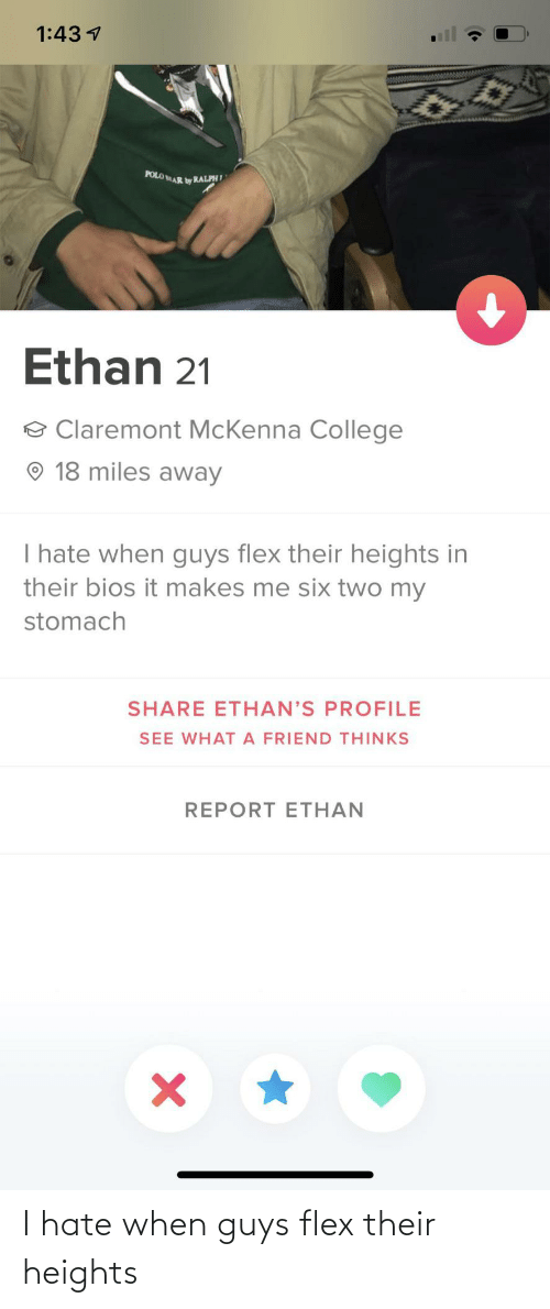 Flexing: I hate when guys flex their heights