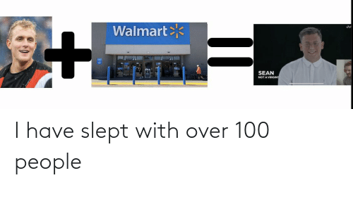 100 People: I have slept with over 100 people