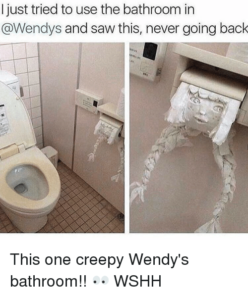 Wendies: I just tried to use the bathroom in  @Wendys and saw this, never going back This one creepy Wendy's bathroom!! 👀 WSHH