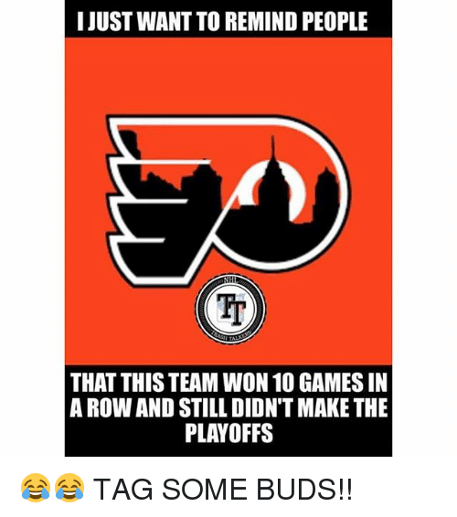 Rowing: I JUST WANT TO REMIND PEOPLE  Ir  THAT THIS TEAM WON 10 GAMES IN  A ROW AND STILL DIDN'T MAKE THE  PLAYOFFS 😂😂 TAG SOME BUDS!!