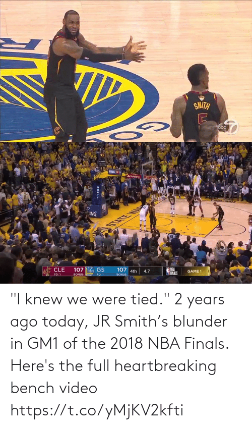 """knew: """"I knew we were tied."""" 2 years ago today, JR Smith's blunder in GM1 of the 2018 NBA Finals.  Here's the full heartbreaking bench video https://t.co/yMjKV2kfti"""