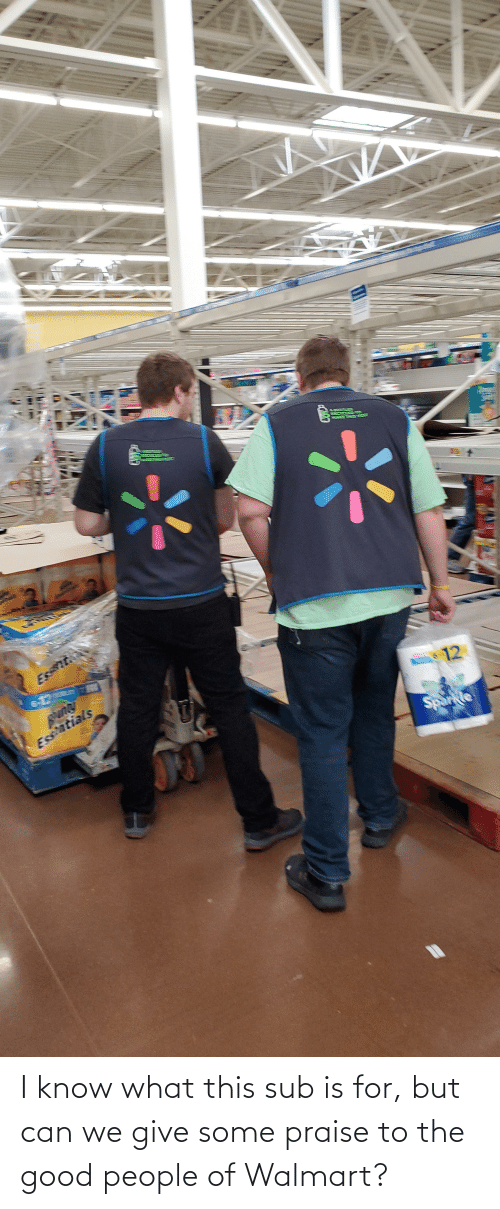 good people: I know what this sub is for, but can we give some praise to the good people of Walmart?