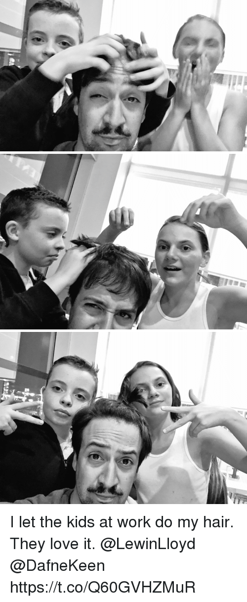 Love, Memes, and Work: I let the kids at work do my hair.  They love it.  @LewinLloyd @DafneKeen https://t.co/Q60GVHZMuR