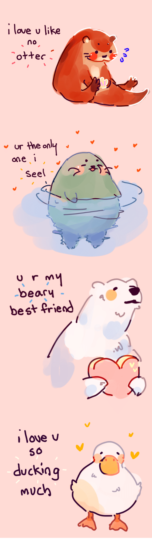 Best Friend, Love, and Best: I love u like  no   ur the only  ane   beary  best friend   56  ducking  much