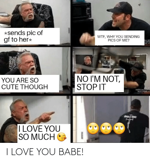 Love, I Love You, and You: I LOVE YOU BABE!