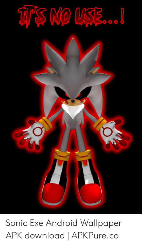 Im On S Sonic Exe Android Wallpaper Apk Download