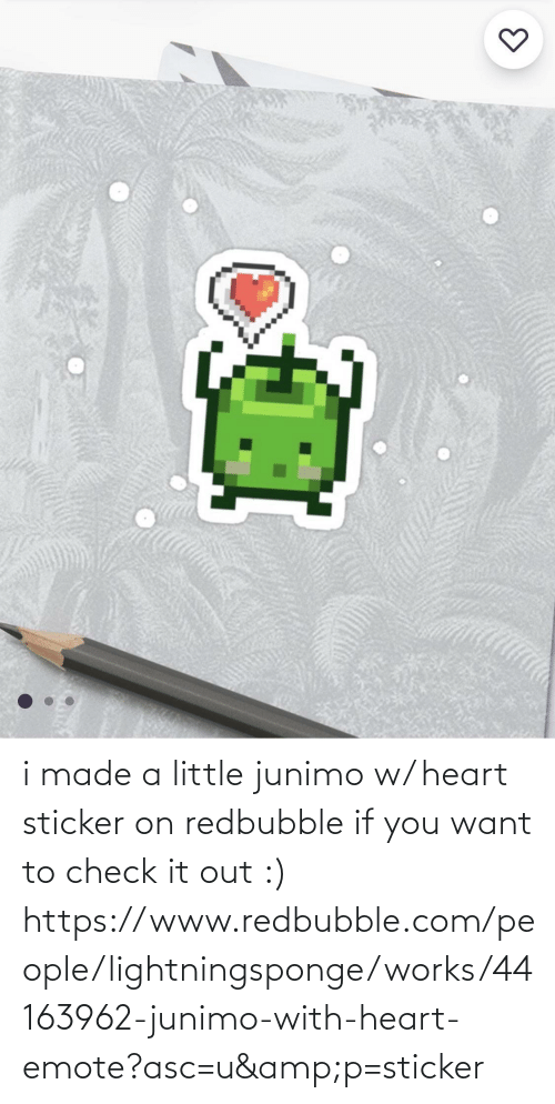 Redbubble: i made a little junimo w/ heart sticker on redbubble if you want to check it out :) https://www.redbubble.com/people/lightningsponge/works/44163962-junimo-with-heart-emote?asc=u&p=sticker