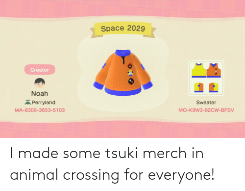 For Everyone: I made some tsuki merch in animal crossing for everyone!