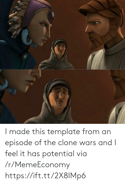 clone wars: I made this template from an episode of the clone wars and I feel it has potential via /r/MemeEconomy https://ift.tt/2X8IMp6