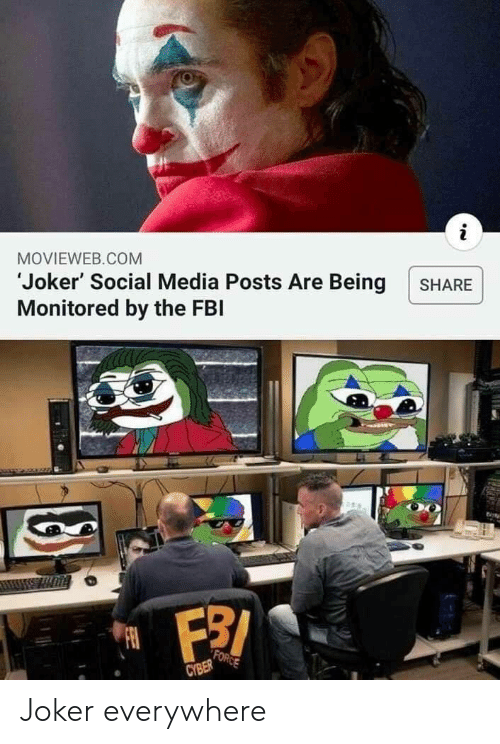Fbi, Joker, and Social Media: i  MOVIEWEB.COM  Joker' Social Media Posts Are Being  Monitored by the FBI  SHARE  FORCE  CYBER Joker everywhere