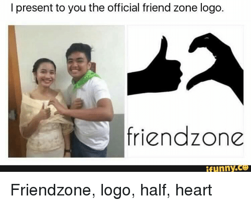 Friendzone Logo: I present to you the official friend zone logo.  friendzone  ifunny.c Friendzone, logo, half, heart
