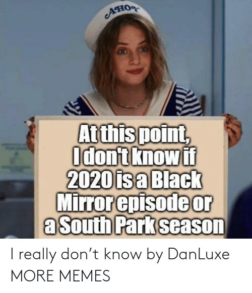 T Know: I really don't know by DanLuxe MORE MEMES