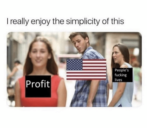 profit: I really enjoy the simplicity of this  People's  fucking  Profit  lives