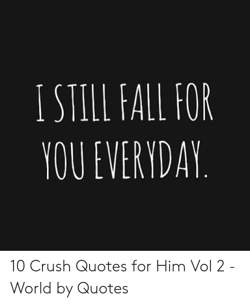 🐣 25 Best Memes About Crush Quotes