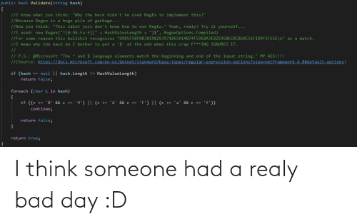 someone: I think someone had a realy bad day :D