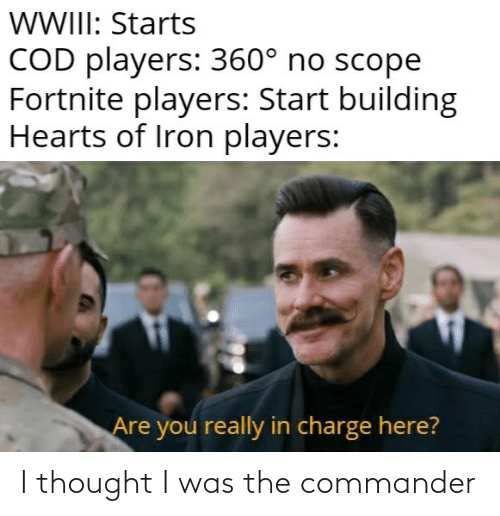 the commander: I thought I was the commander