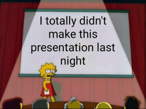Last Night, Make, and This: I totally didn't  make this  presentation last  night