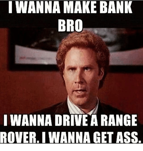 25 best memes about bank bro bank bro memes