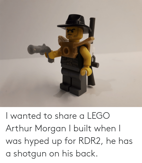Rdr2: I wanted to share a LEGO Arthur Morgan I built when I was hyped up for RDR2, he has a shotgun on his back.