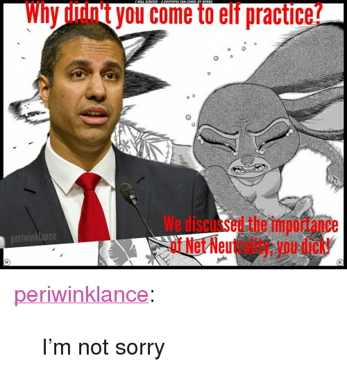 """im-not-sorry: I WILL SURVIVE A OOTOPIA FAN COMIC BY BORBA  Why didn't you come to elf practice?  We discussed the importance  of Net Neutrality, you dick!  neriwinklance  15 <p><a href=""""https://periwinklance.tumblr.com/post/168337033409/im-not-sorry"""" class=""""tumblr_blog"""">periwinklance</a>:</p><blockquote><p>I'm not sorry</p></blockquote>"""