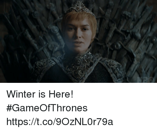 winter is here: i Winter is Here! #GameOfThrones https://t.co/9OzNL0r79a