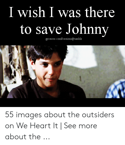 25 Best Memes About The Outsiders Sodapop The
