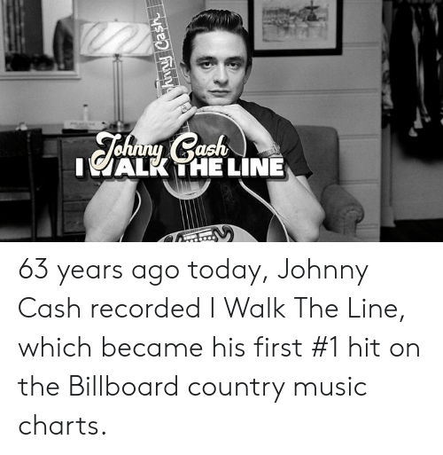 Johnny Cash: IALK THE LINE 63 years ago today, Johnny Cash recorded I Walk The Line, which became his first #1 hit on the Billboard country music charts.