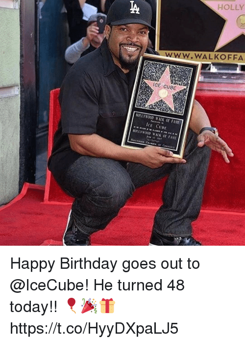 Birthday, Ice Cube, and Happy Birthday: ICE CUBE  NOLLYWOOD WALN FAME  ICE CUNE  HOLLY  WALKOFFA Happy Birthday goes out to @IceCube! He turned 48 today!! 🎈🎉🎁 https://t.co/HyyDXpaLJ5