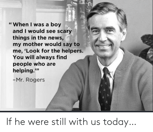 If He: If he were still with us today…