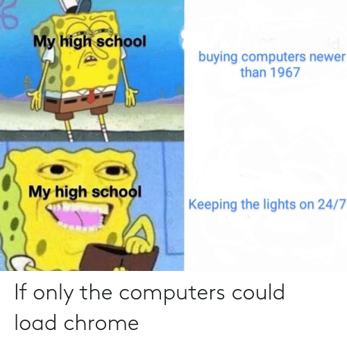 Computers: If only the computers could load chrome