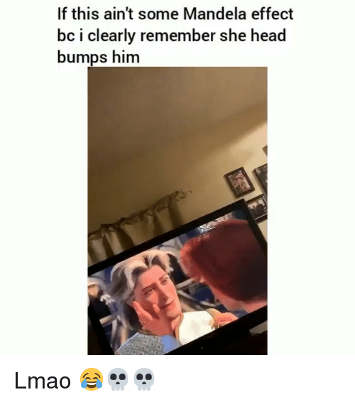 Funny, Head, and Lmao: If this ain't some Mandela effect  bc i clearly remember she head  bumps him Lmao 😂💀💀