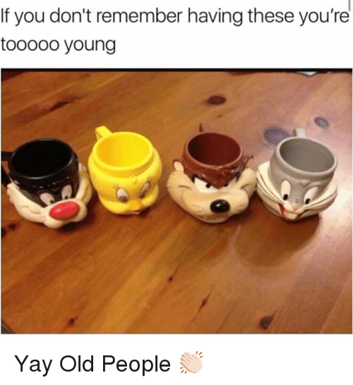 Dank, Old People, and Old: If you don't remember having these you're  tooooo young Yay Old People 👏🏻