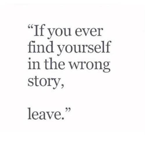 "You, Story, and Find: ""If you ever  find yourself  in the wrong  story,  leave.""  25"
