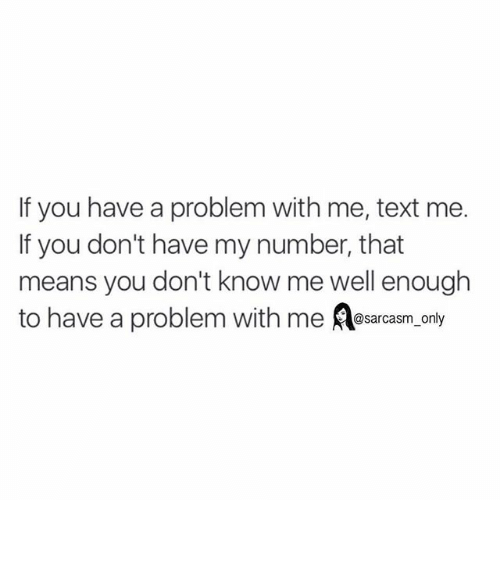 You Have A Problem
