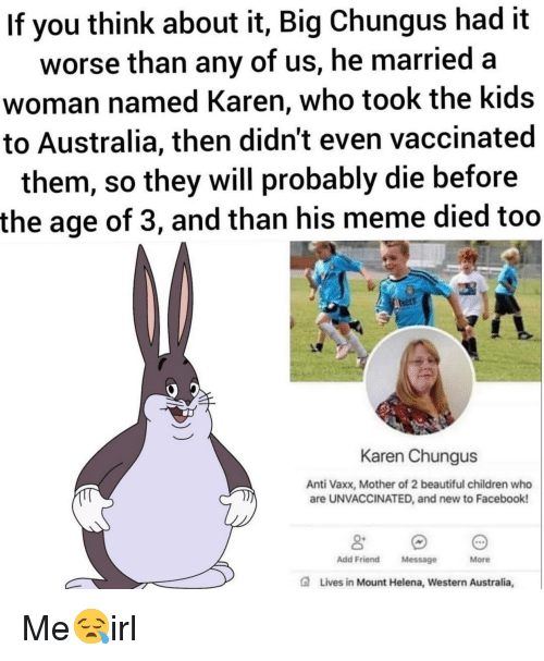 If You Think About It Big Chungus Had It Worse Than Any Of Us He