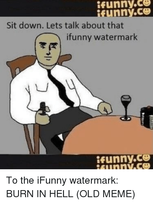 25 best memes about sit down lets talk about that ifunny