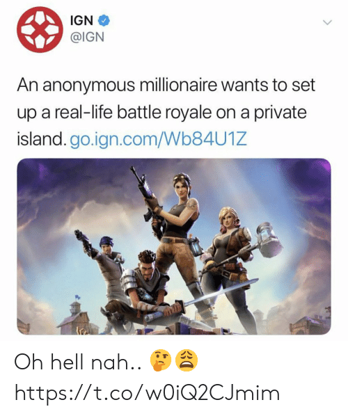 Battle Royale: IGN  @IGN  An anonymous millionaire wants to set  up a real-life battle royale on a private  island.go.ign.com/Wb84U1Z Oh hell nah.. 🤔😩 https://t.co/w0iQ2CJmim