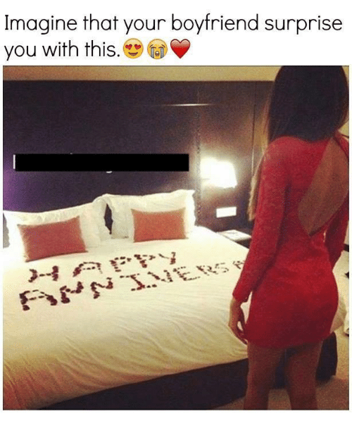 Imagine That Your Boyfriend Surprise You With This