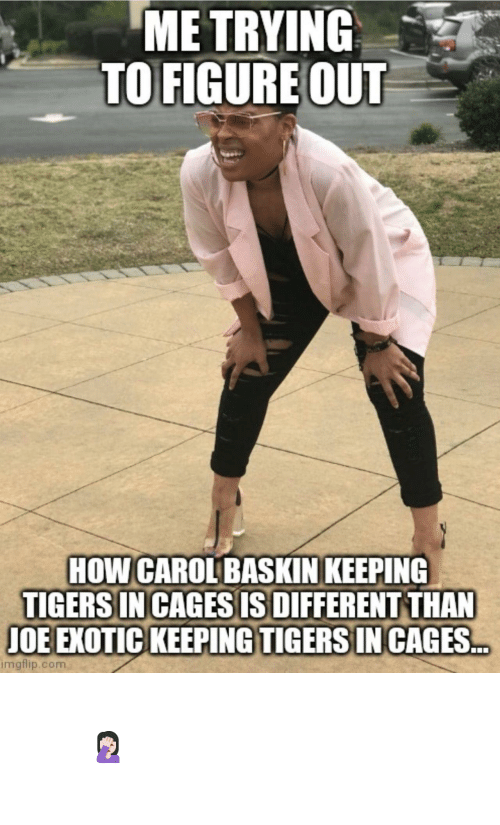 question: Important question of the day 🤦🏻♀️ #TigerKing #CaroleBaskin #JoeExotic