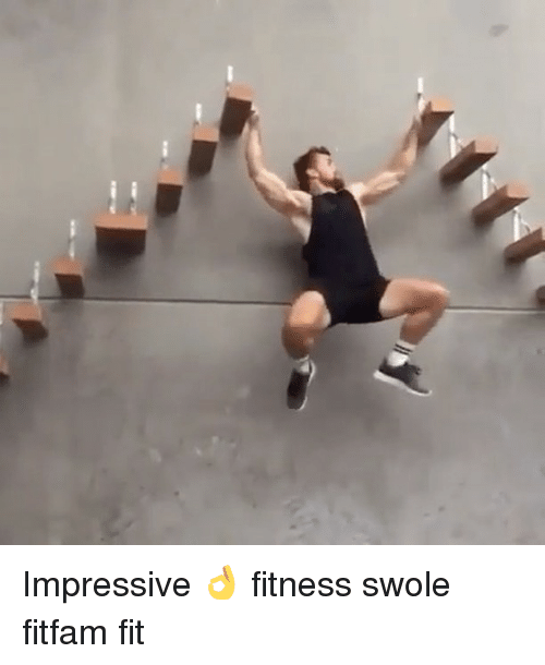Memes, Swole, and 🤖: Impressive 👌 fitness swole fitfam fit