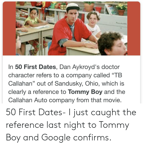 """Tommy Boy: In 50 First Dates, Dan Aykroyd's doctor  character refers to a company called """"TB