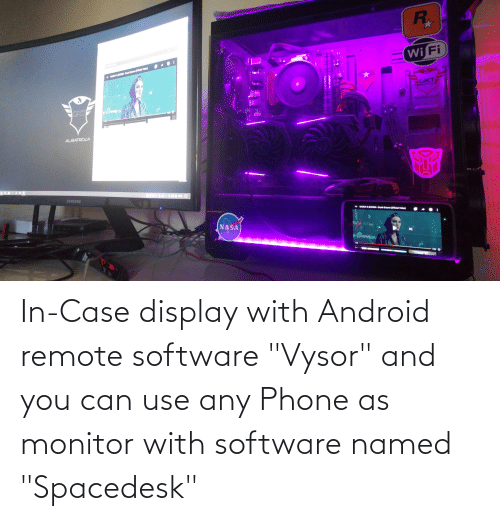 """In Case: In-Case display with Android remote software """"Vysor"""" and you can use any Phone as monitor with software named """"Spacedesk"""""""