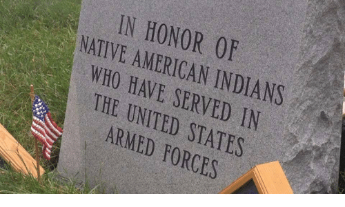 in the united states: IN HONOR 0F  NATIVE AMERICAN INDIANS  WHO HAVE SERVED IN  THE UNITED STATES  ARMED FORCES
