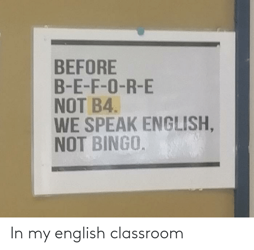 Classroom, English, and In My: In my english classroom