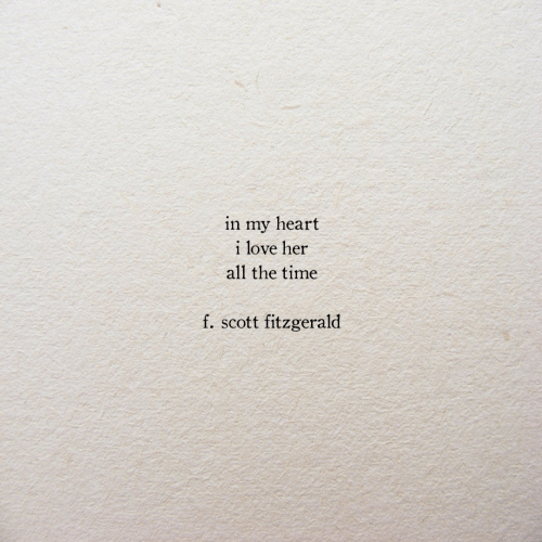 scott: in my heart  i love her  all the time  f. scott fitzgerald