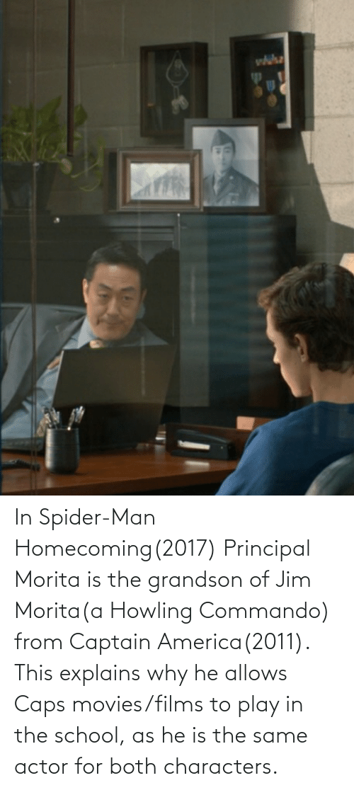 howling: In Spider-Man Homecoming(2017) Principal Morita is the grandson of Jim Morita(a Howling Commando) from Captain America(2011). This explains why he allows Caps movies/films to play in the school, as he is the same actor for both characters.