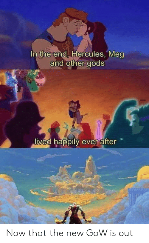 hercules: In the end, Hercules, Meg  and other gods  ived happily ever after Now that the new GoW is out