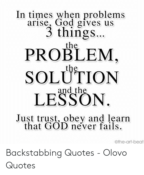 In Times When Problems Arise God Gives Us 3 Things the